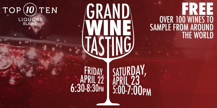 Join Us For Another One Of Our Famous FREE 2 Day Grand Wine Tasting Events Featuring Over 100 Wines From Around The World And 20 Off All